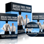 Break Free From Passive Aggression PLR Pack