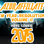 Azon Affiliate New Year Resolutions Volume 1